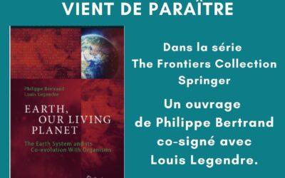 Vient de paraître : Earth, Our Living Planet