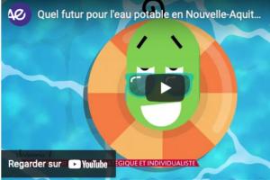 Quel futur pour l'eau potable en Nouvelle-Aquitaine ?