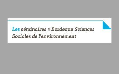 Les séminaires de Bordeaux Sciences de l'Environnement