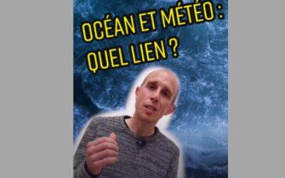 « Océan et météo : quel lien ? » par Didier Swingedouw