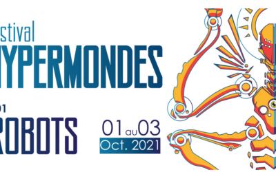 Le festival Hypermondes se dévoile